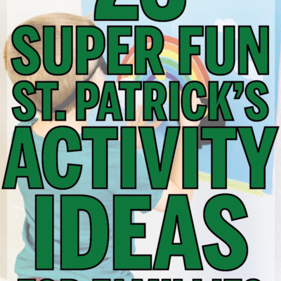 23 Fun St. Patrick's Day Activities for Families