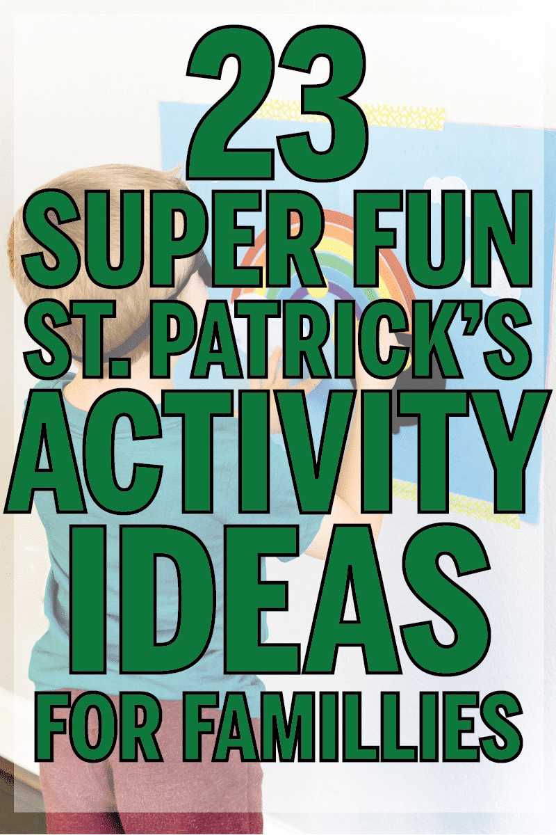 Super fun St. Patrick's Day activities for families