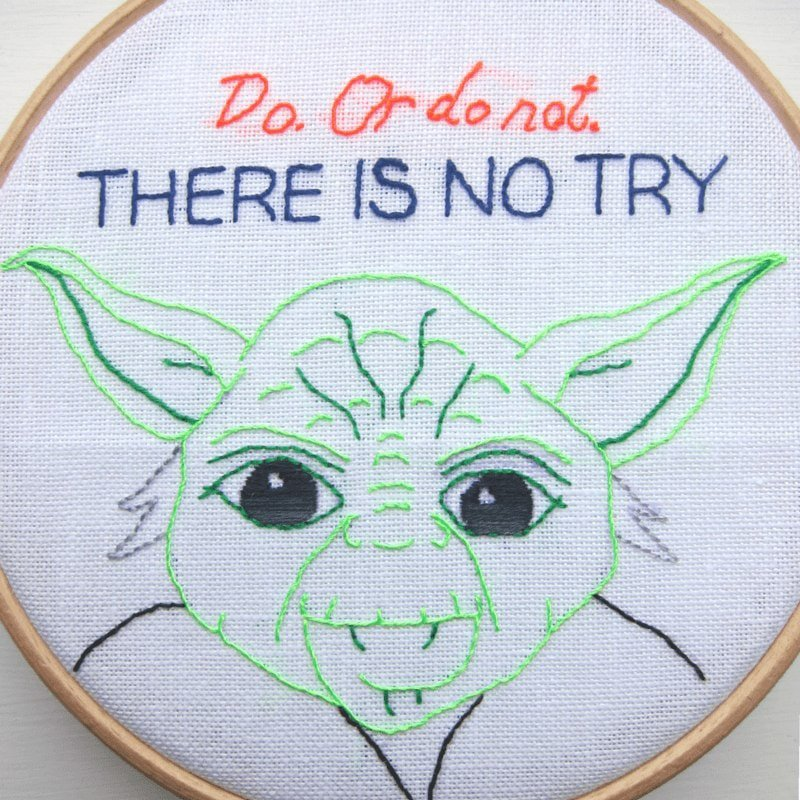 Yoda embroidery quote for Star Wars Day