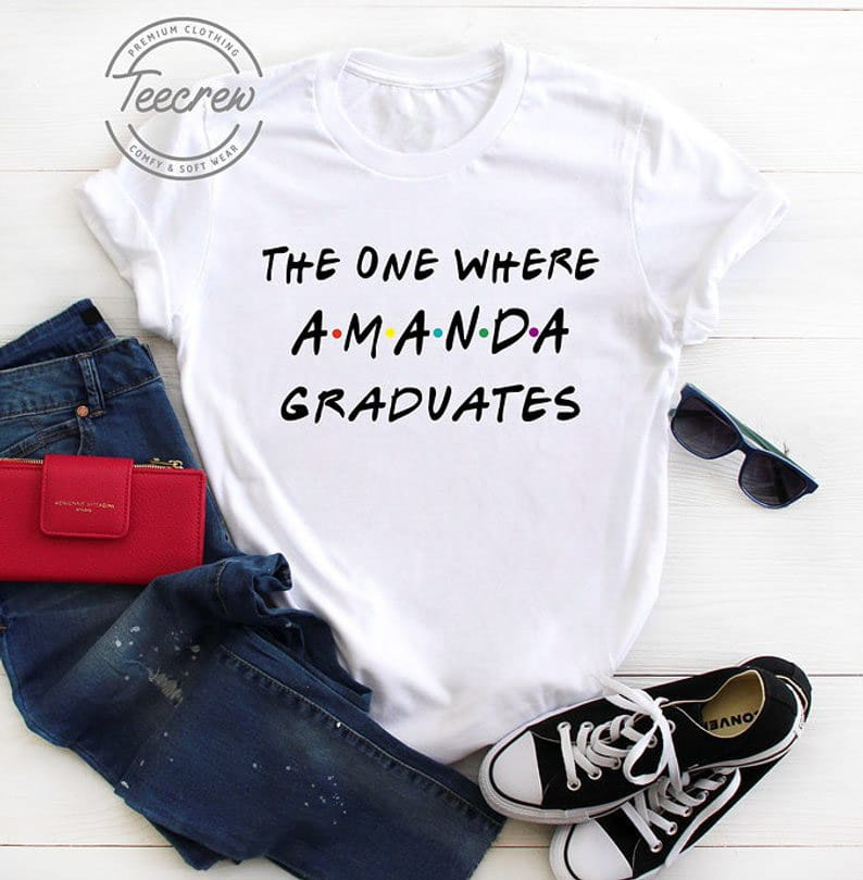 This shirt is one of the best personalized graduation gifts