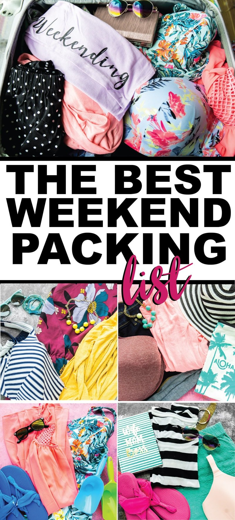 The ultimate weekend packing list whether you're going to the beach, on a romantic trip, or even just a 3-day adventure with the girls!