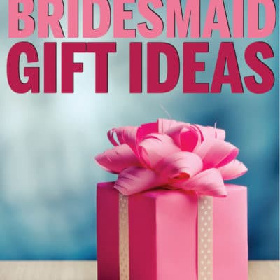 27 of the Best Bridesmaid Gifts