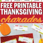 Tons of free printable Thanksgiving charades words! Perfect for kids or adults and one of the best Thanksgiving games ever!
