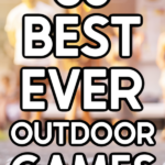 People playing outdoor games with text for Pinterest