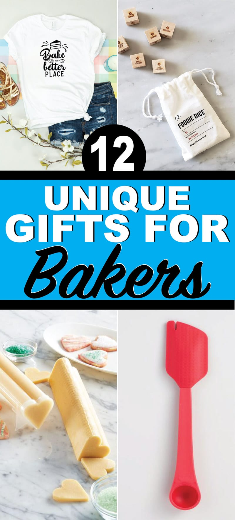 12 unique gifts for bakers! Tons of ideas for everyone from kids to your best friend! Personalized ideas, DIY ideas, and more!
