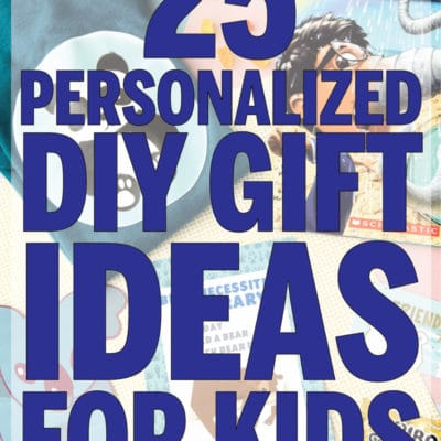 25 Awesome Personalized Gifts for Kids to Make With Your Cricut