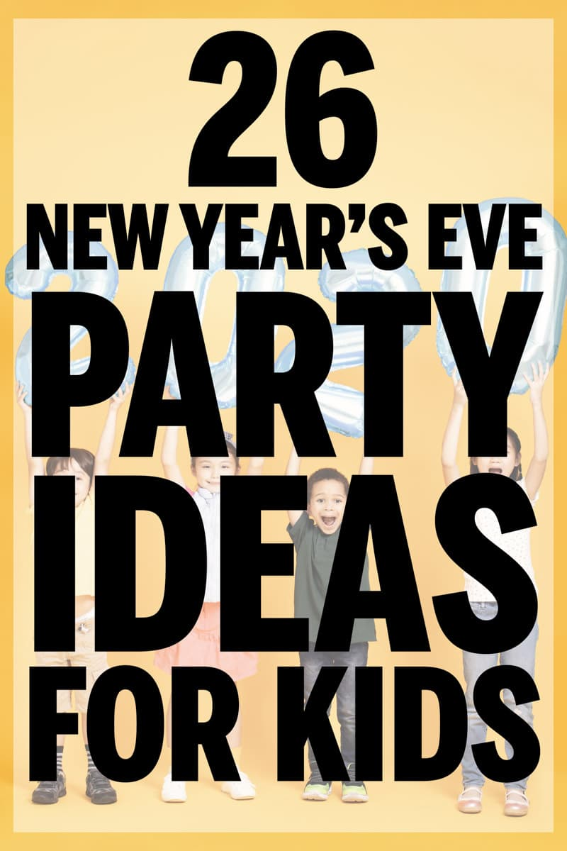 Easy New Year's Eve party ideas for kids! Games, themes, food ideas, and more!