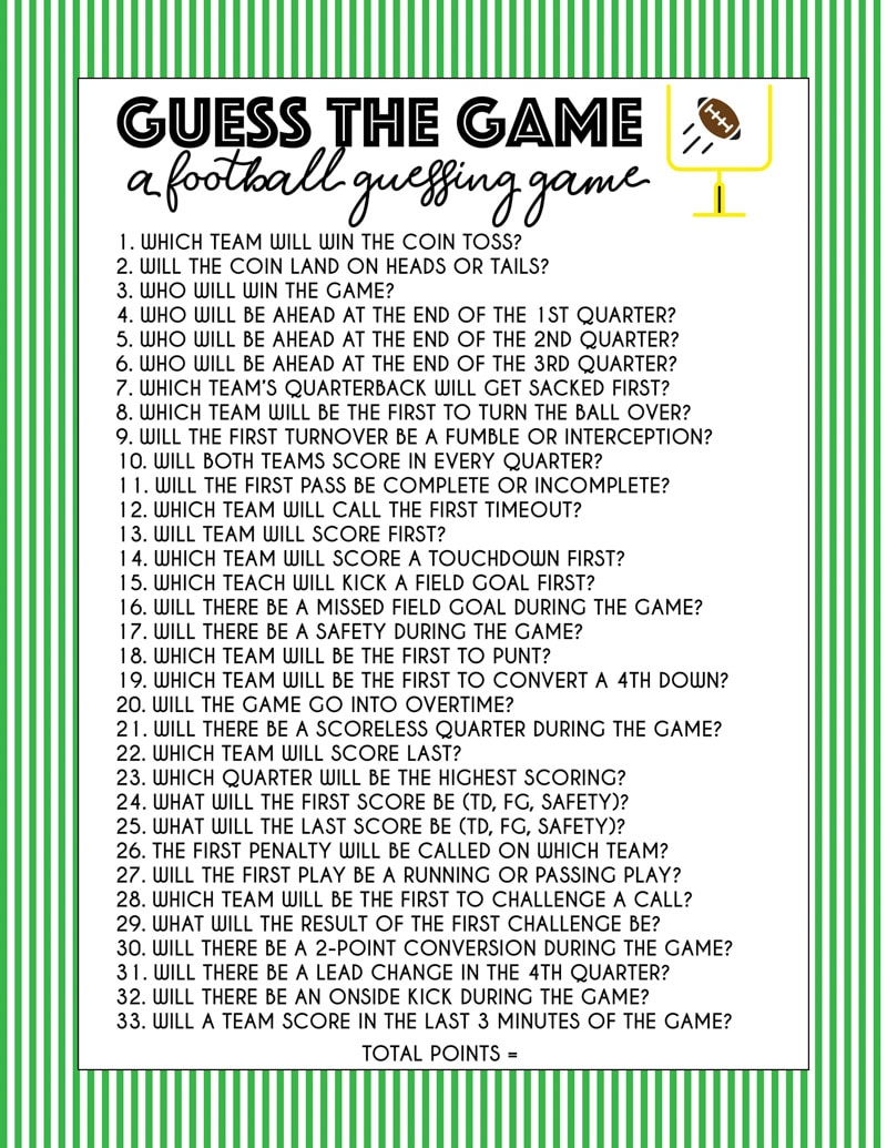 This fun Super Bowl guessing game is great for kids and for adults! See if you can guess who will win the coin toss, who will score first, and more in this easy guessing game! Play during Super Bowl or any football game!