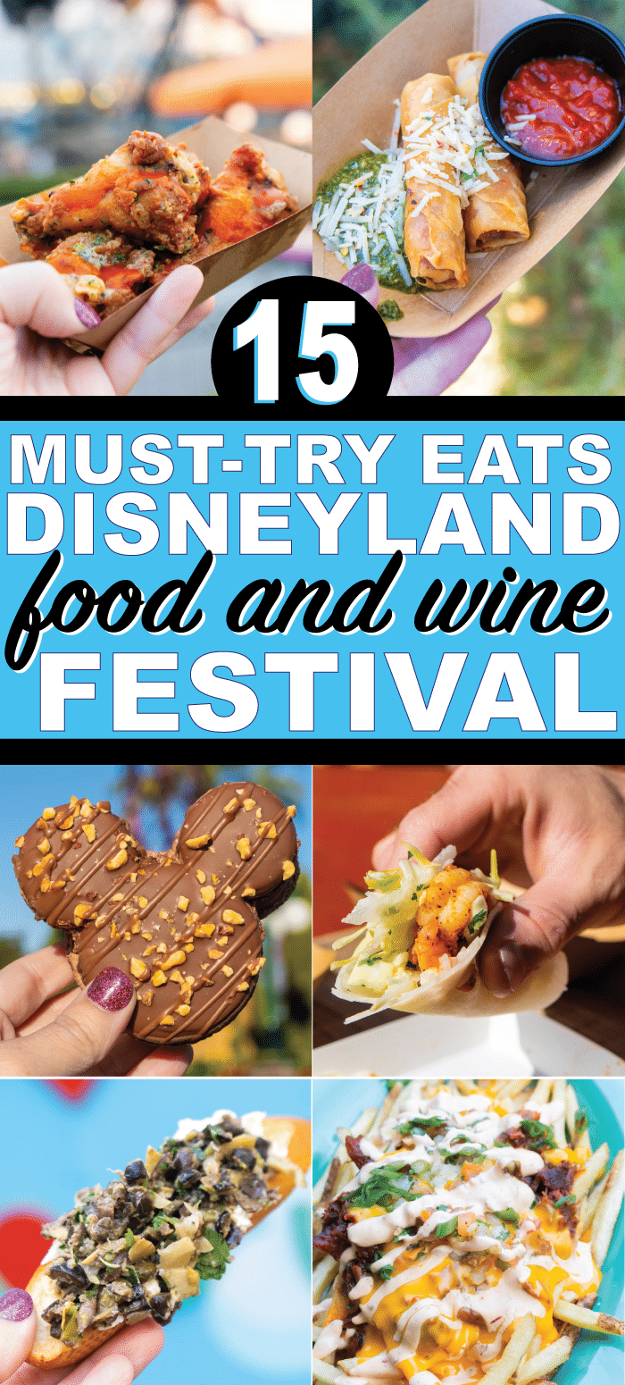 Everything you need to know about the Disneyland food and wine festival 2020! Best food, tips for saving money, and more!