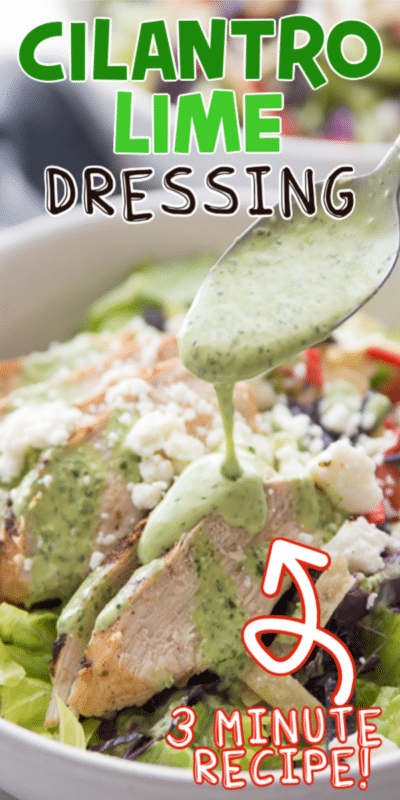 Cilantro lime dressing with text for PInterest