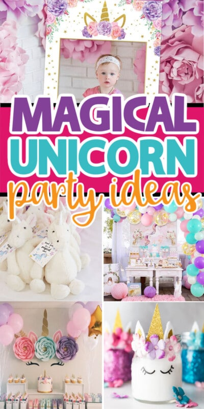 A collage of photos of unicorn party ideas with text for Pinterest