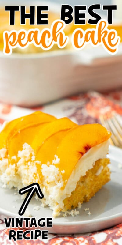 A picture of peach cake with text for Pinterest