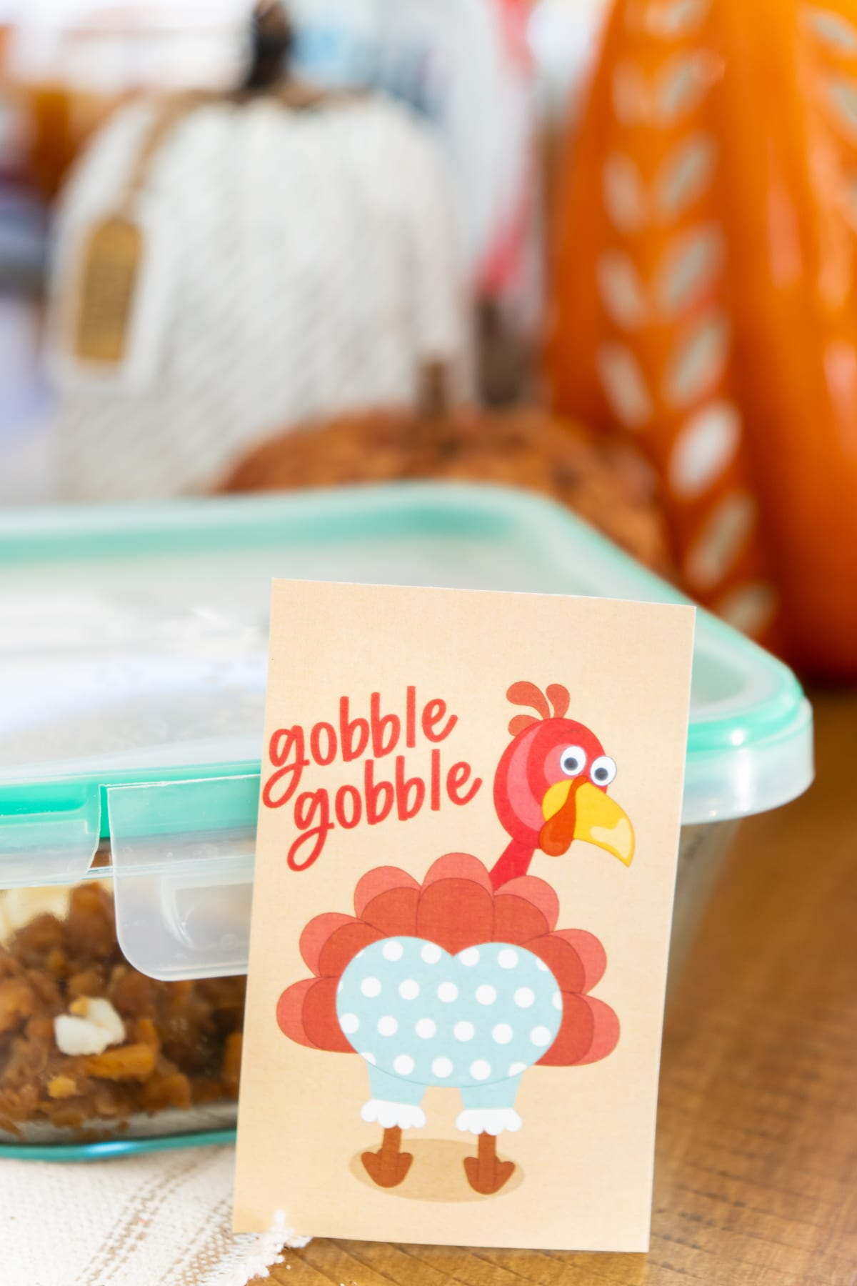 Gobble gobble gift tag with a plastic food container