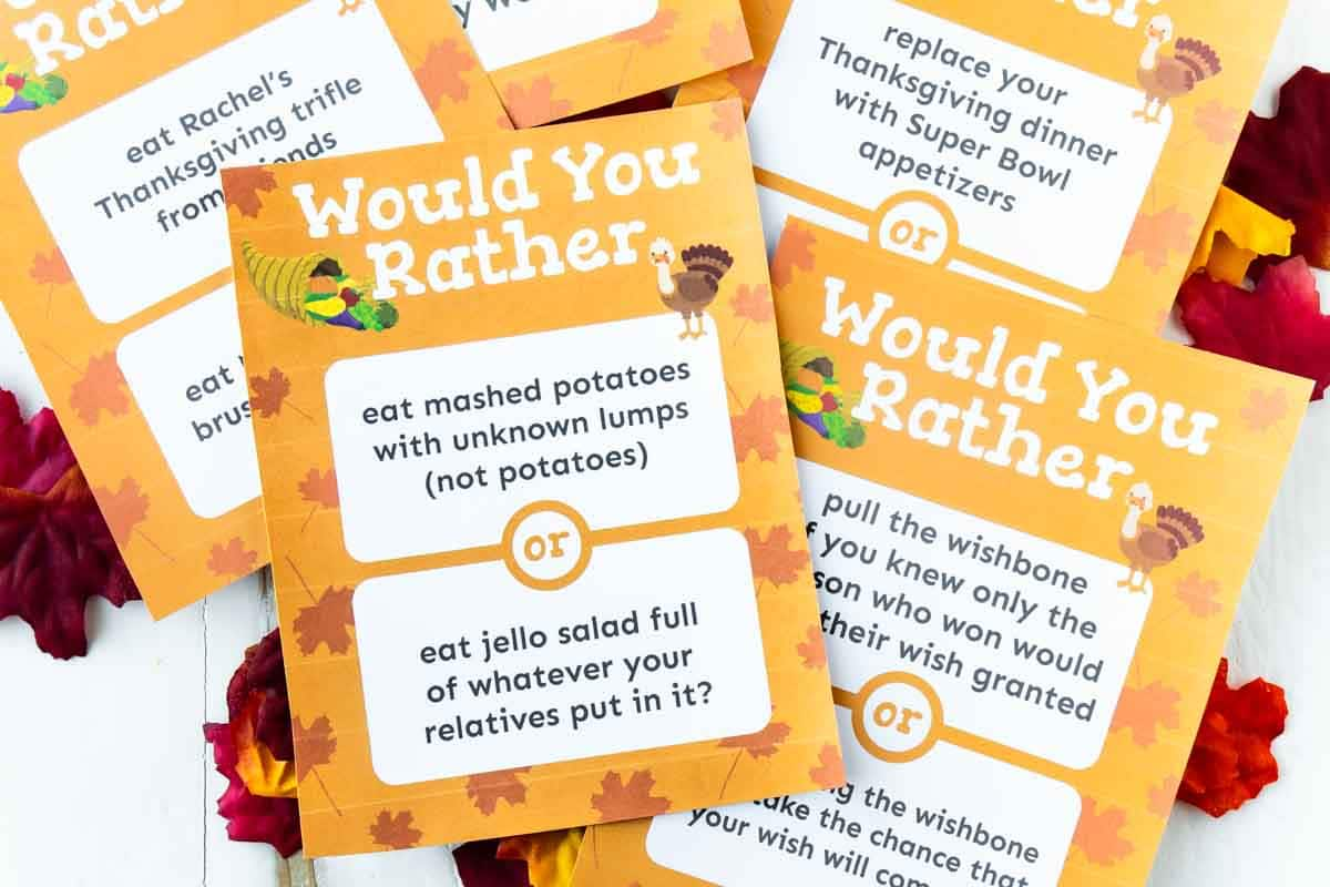 Printed out Thanksgiving would you rather questions