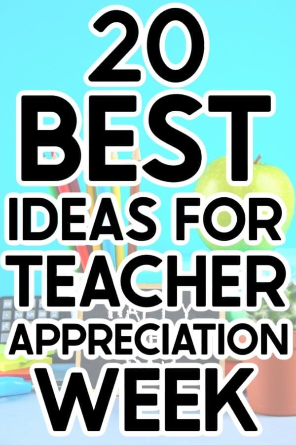 Teacher appreciation week ideas on a blue background