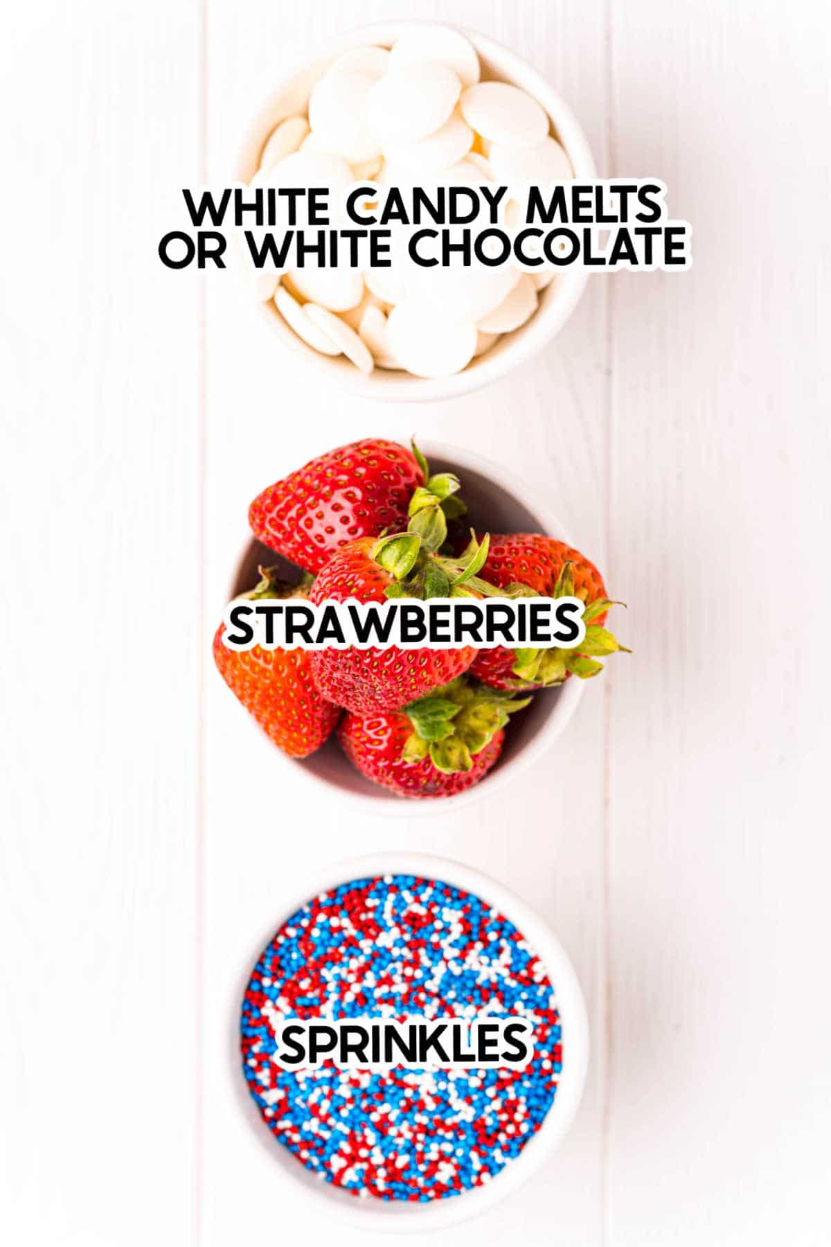 ingredients for 4th of july strawberries with labels