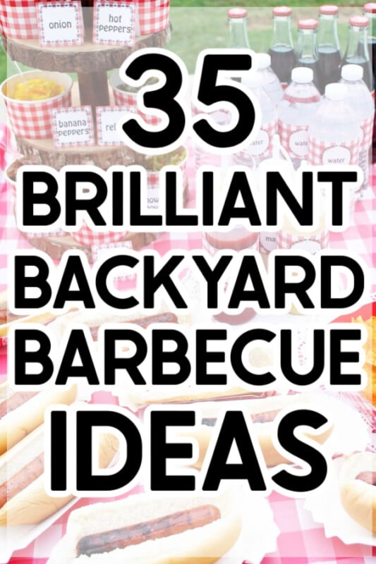 backyard barbecue ideas with text